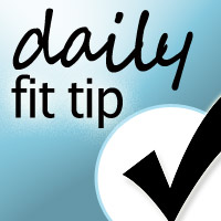 Daily Fit Tip