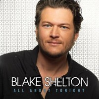 Blake Shelton, 'All About Tonight'