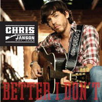 Chris Janson Better I Don't Lyric Video