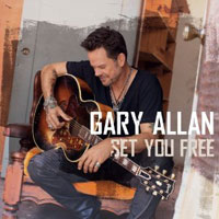 Gary Allan Set You Free Track List