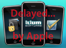 Ilium Software products App Store debut delayed
