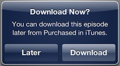 Apple adds 'Download Later' option on mobile iTunes