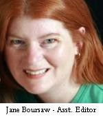 Jane Boursaw - Assistant Editor