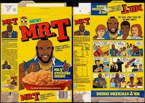 54 cereals: Mr. T