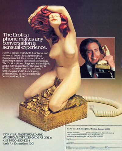 The erotica phone is questionable