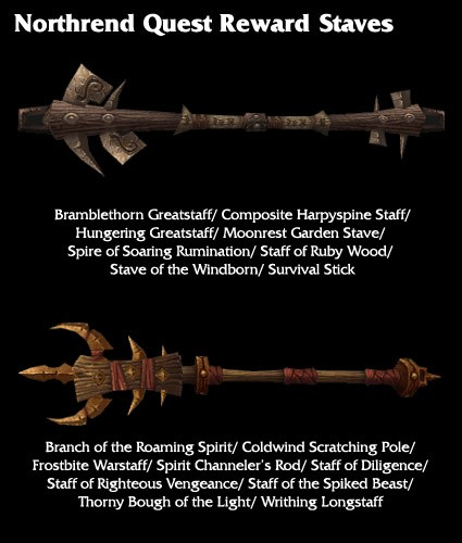 Northrend quest reward staves