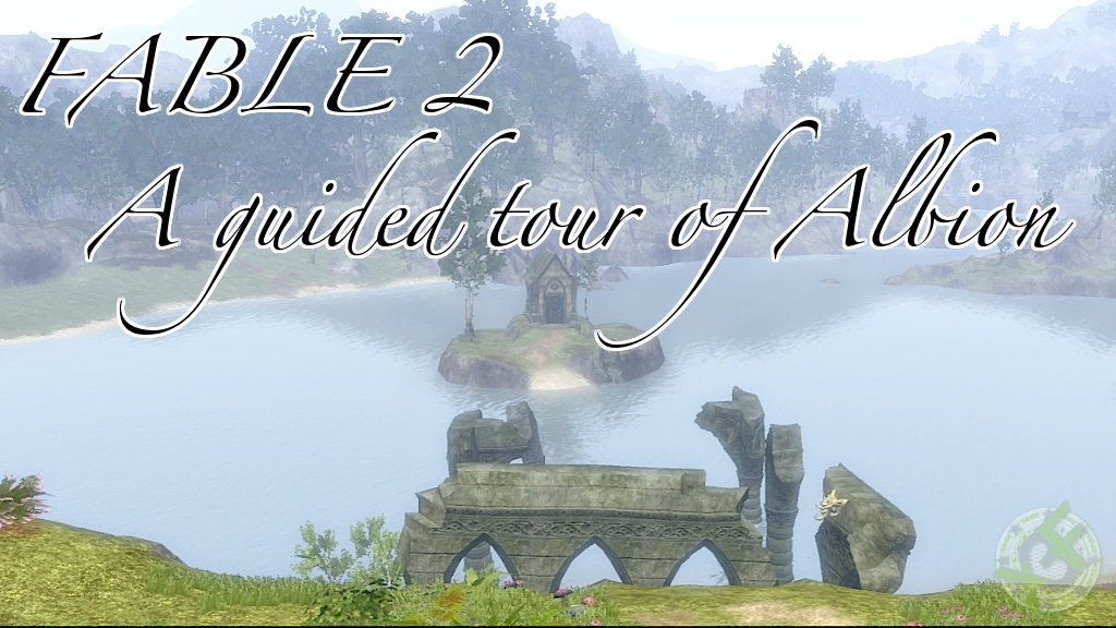 Fable 2: A Guided Tour of Albion