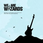 'We Are Wizards'