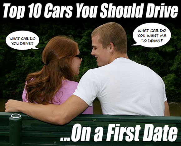 Top 10 Cars You Should Drive On A First Date